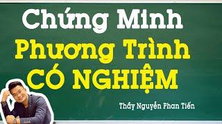 Chứng Minh Phương Trình Có Nghiệm (Hàm số Liên Tục)  Toán 11   Thầy Nguyễn Phan Tiến