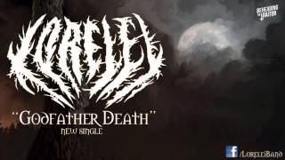 Lorelei - Godfather Death (New Song!) [HD] 2012