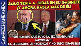 AMLO TENIA A JUDAS A SU LADO ¡YA SALIÓ LA VERDAD DE LA RENUNCIA DE CARLOS URZUA!