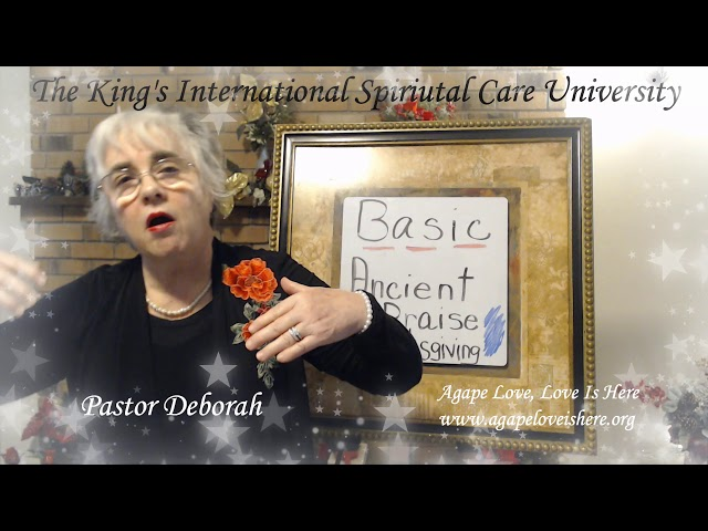 Basic Care Class, Ancient Praise & Thanksgiving