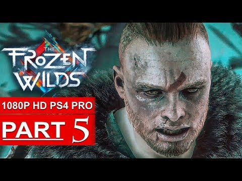 HORIZON ZERO DAWN The Frozen Wilds Gameplay Walkthrough Part 5 [1080p HD PS4 PRO] - No Commentary