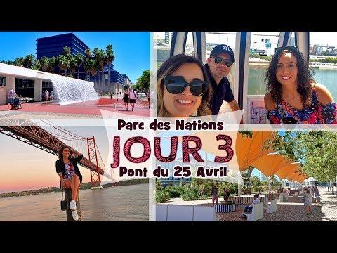 ☀ VLOG JOUR 3 : Parc des Nations & Pont du 25 Avril (Lisbon, PORTUGAL Travel Guide)