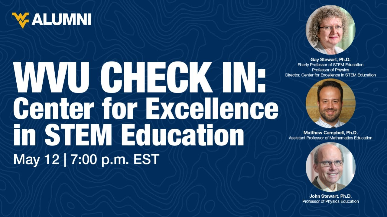 Image for WVU Check-In: Center for Excellence in STEM Education webinar