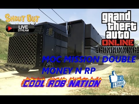 GTA5 DOUBLE MONEY N RP ON MOC MISSION MAKING MONEY WITH COOLROBNATION/ROAD TO 4K SUB/SHOUTOUT/RAID