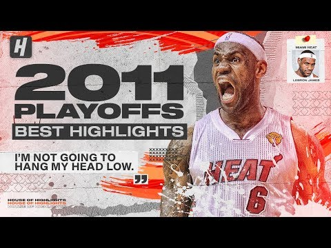 LeBron James BEST Highlights & Plays from 2011 NBA Playoffs + The Finals! UNSTOPPABLE!