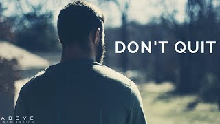 DON'T QUIT | Trขst God When Times Are Hard - Inspirational & Motivational Video
