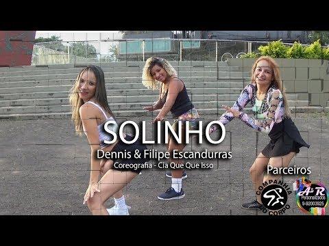 Solinho - Dennis & Filipe Escandurras | Coreografia Cia Que Que Isso