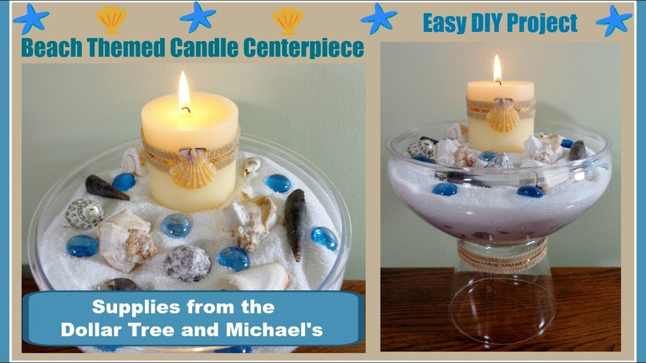 Beach Themed DIY Candle Centerpiece Pinterest Inspired Easy With Dollar Tree And Michaels Items
