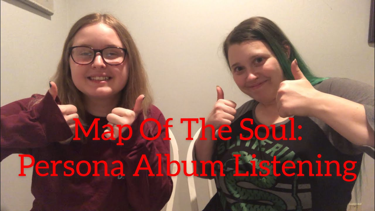 Repeat My Sister Reacts To BTS Map Of The Soul: Persona