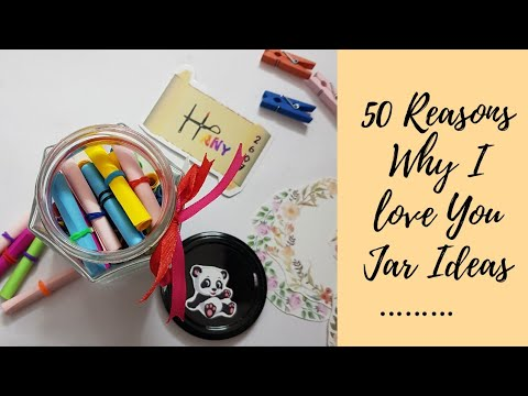 50 Reasons Why I Love You Jar Ideas Jar Of Love Youtube