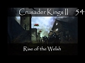 Crusader Kings 2: Rise of the Welsh Part 54