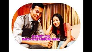 Siapa Takut Jatuh Cinta, Hari Ini Senin 26 Maret 2018 Marco Adalah Ayah Kandung Laras.??