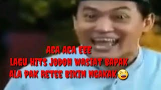 "Download Video lagu  ""ACA ACA E ACA ACA E"" official jodoh wasiat bapak ala pak rete dan bopak,ngakak MP3 3GP MP4"