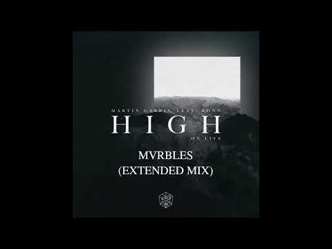 High on Life - Martin Garrix ft Bonn (MVRBLES Extended Mix)