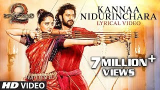 Kanna Nidurinchara Full Song With Lyrics - Baahubali 2 Songs | Prabhas, Anushka | SS Rajamouli