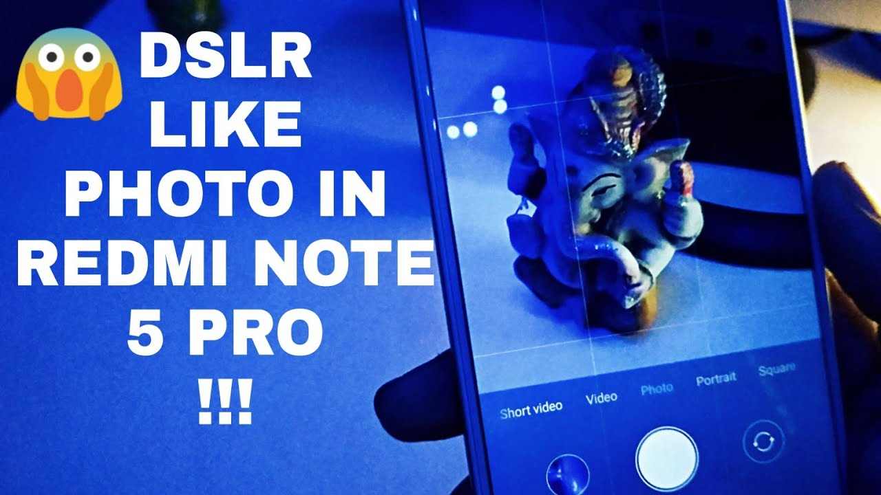 How To Improve Redmi Note 5 Pro Camera Quality Without Any Third Party App