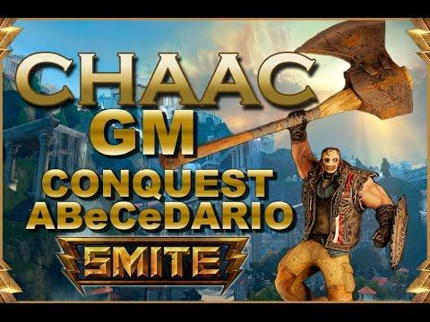 SMITE! Chaac, A tope con el early xD! GM Conquest Abecedario #20