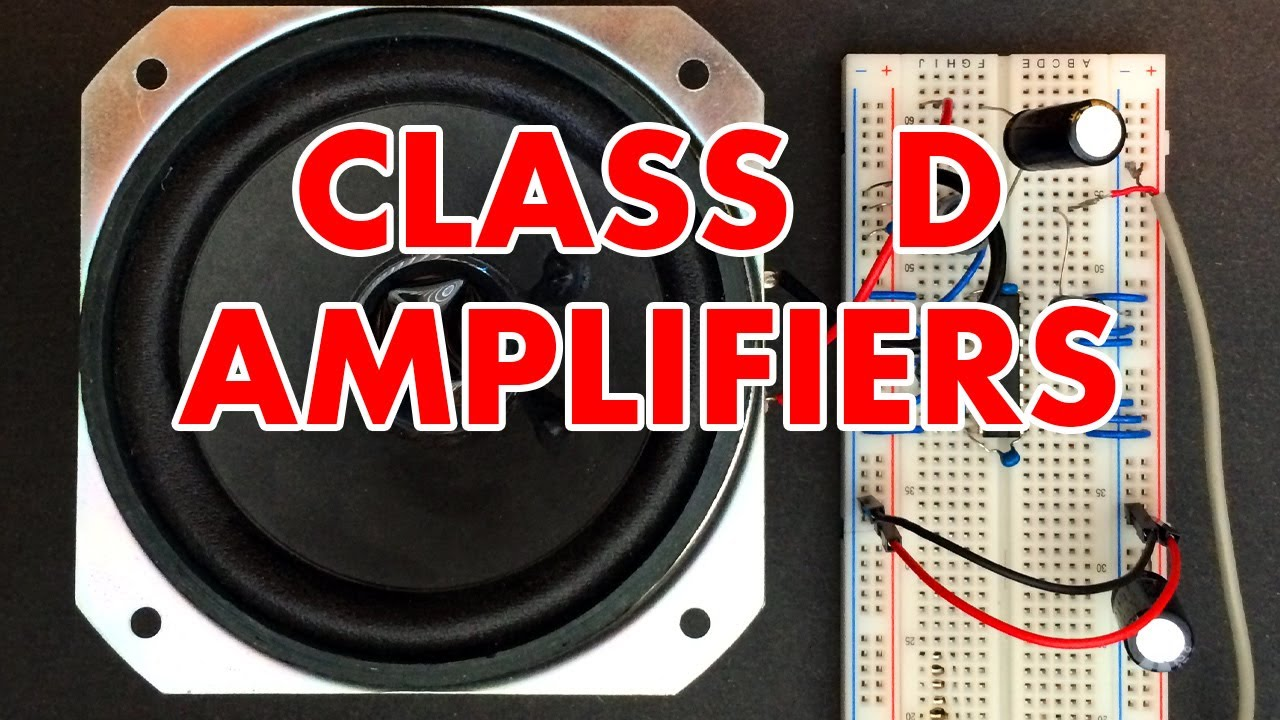 Class D Amplifier Tutorial Youtube Circuit Diagram