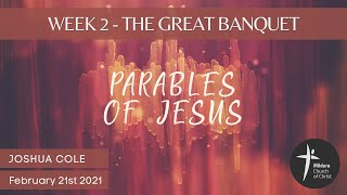 Mildura Church of Christ | Parables of Jesus | The Great Banquet
