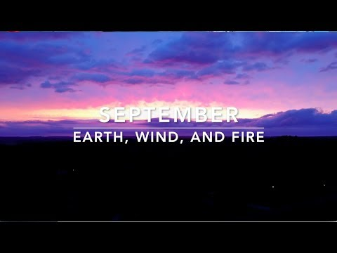 Earth, Wind and Fire-September (Lyrics)