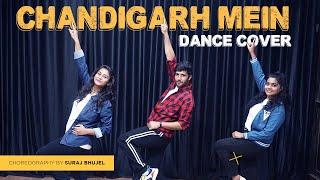 Chandigarh Mein Dance | Good Newwz | Choreography by  Suraj Bhujel