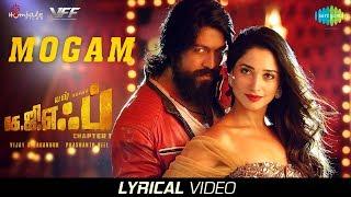 Mogam | Lyrical | KGF Tamil Movie | Yash | Tamannaah | Prashanth Neel | Airaa Udupi | Ravi Basrur