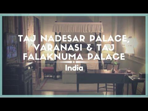 Celestielle #94   Taj Nadesar Palace, Varanasi U0026 Taj Falaknuma Palace,  Hyderabad,