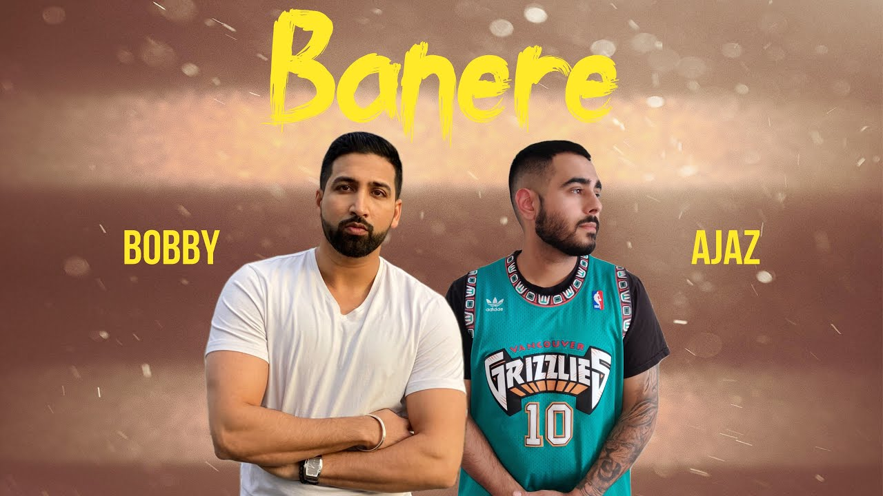 Banere | Lyrical Video | Bobby Basra | Ajaz | Relique Records | New Song