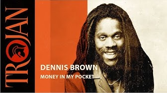 Money In My Pocket - Dennis Brown (1978 version) (official audio)