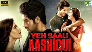 Yeh Saali Aashiqui (4K) | Vardhan Puri, Shivaleeka Oberoi, Jessey Lever | Pen Movies