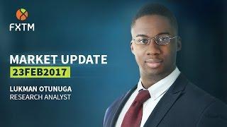 FXTM Forex Market Update | 23/02/2017