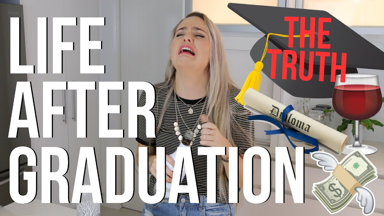 Life After Graduation | THE TRUTH - YouTube