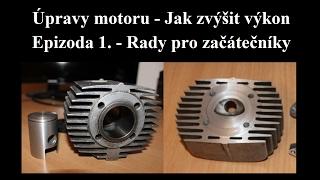 Jak zvýšit výkon motoru - Jawa 50 - Tuning - Rady pro začínající - Epizoda 1.