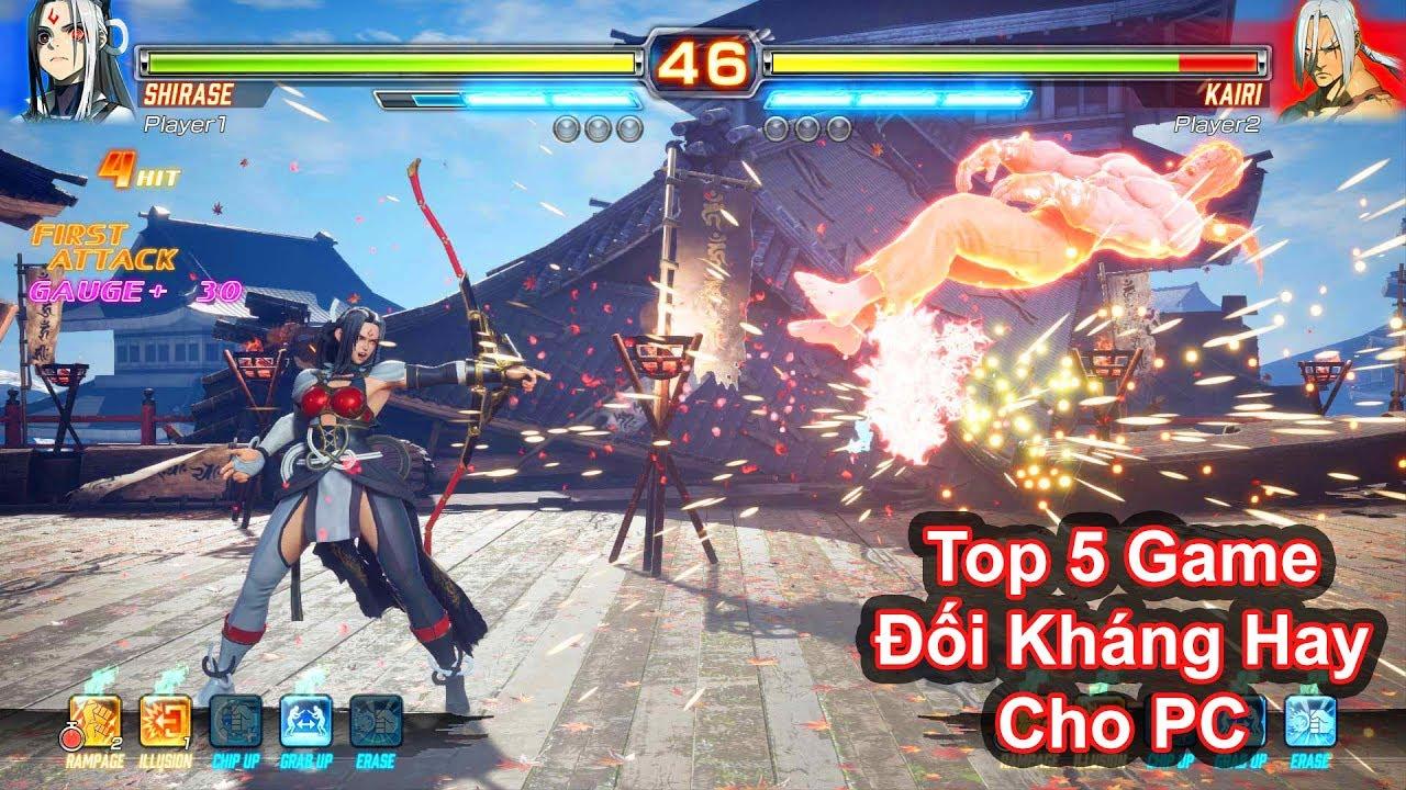Top 5 Đối Kháng Hay Cho PC (Có Link Download)
