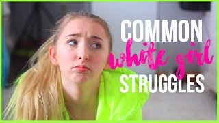 6 Common Girl Struggles Every Girl Understands!!