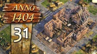 Anno 1404 #031 - Wir sind der Dom! - Let's Play