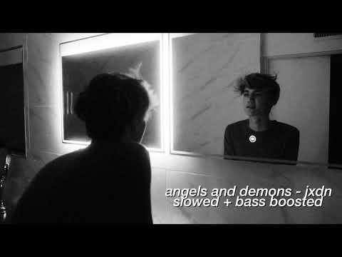 angels and demons - jaden hossler ( slowed + bass boosted )