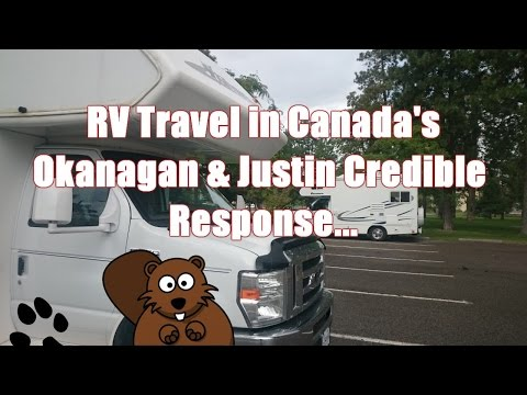 rv-travel-in-canada's-okanagan-&-justin-credible-tv-response