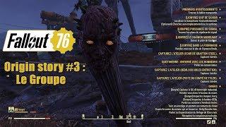 Fallout 76 origin story #3 : le groupe