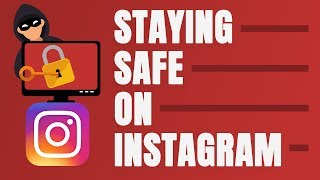 HOW TO NOT GET HACKED ON INSTAGRAM - AVOID THESE SCAMS