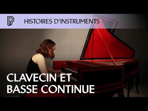 Histoires d'instruments : clavecin et basse continue