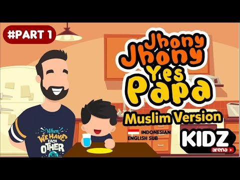 Johny johny yes papa muslim version - Islamic Animation rhymes song for childern part 1