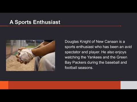 Douglas Knight of New Canaan\u0027s Personal Aspirations - YouTube