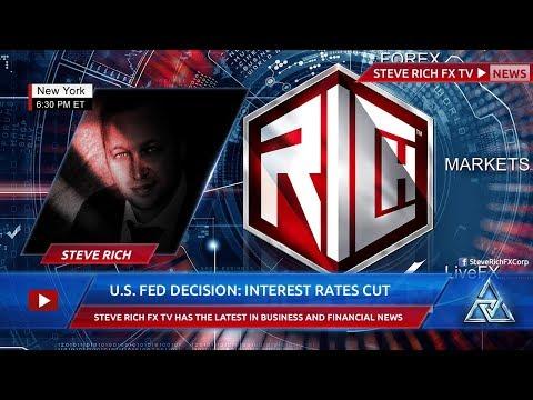 Steve Rich FX – U.S. Fed Decision: Interest Rates Cut By Quarter Point