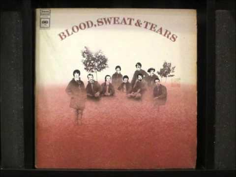 Blood Sweat & Tears - (Blues Part 2)