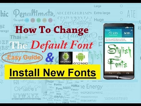[New] How To Change Default Fonts On Android HD [1080p]