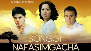So'nggi nafasimgacha (uzbek kino) | Сўнгги нафасимгача (узбек кино)