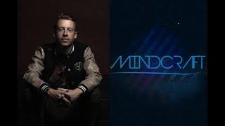 Macklemore & Ryan Lewis  - St. Ides (Mindcraft Bootleg Remix)
