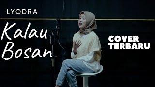 Download Lyodra - Kalau Bosan | Cover By Aqila Jessenia