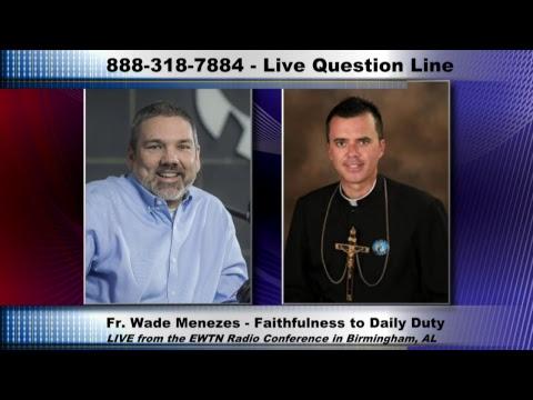 Gary Zimak & Fr. Wade Menezes - Catholic Answers Live - 11/10/17